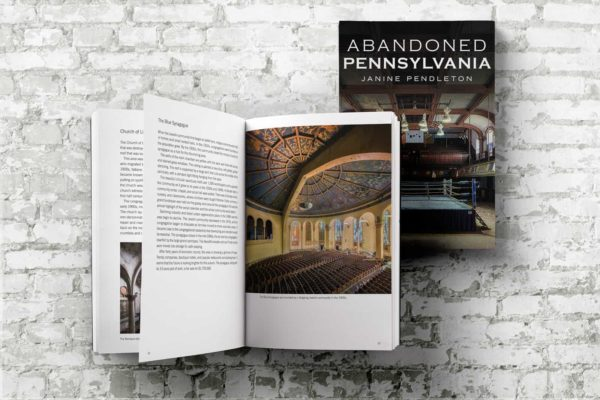 Abandoned Pennsylvania Photography Book by Janine Pendleton American Road Trip Publication