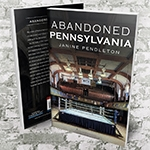 Abandoned Pennsylvania Photography Book by Janine Pendleton America Urban Exploration Banner